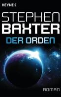 Stephen Baxter: Der Orden ★★★★