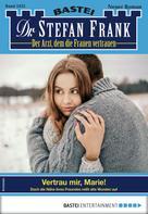 Stefan Frank: Dr. Stefan Frank 2432 - Arztroman ★★★