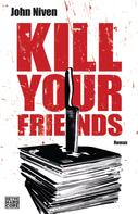 John Niven: Kill Your Friends ★★★★