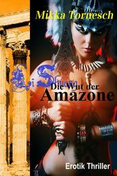 Die Wut der Amazone - Ein Erotik Thriller aus Athen