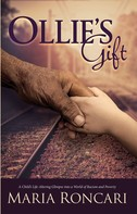Maria A Roncari: Ollie's Gift