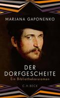Marjana Gaponenko: Der Dorfgescheite ★★★