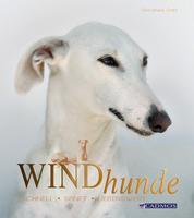 Windhunde - Schnell, sanft, liebenswert