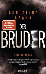 Der Bruder - Kriminalroman