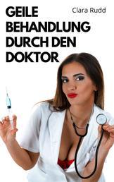 Geile Behandlung durch den Doktor