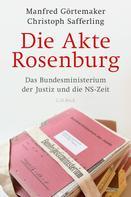 Manfred Görtemaker: Die Akte Rosenburg ★★★★★