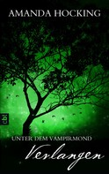Amanda Hocking: Unter dem Vampirmond - Verlangen ★★★★★