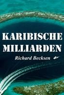 Richard Becksen: Karibische Milliarden ★★★