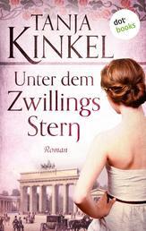Unter dem Zwillingsstern - Roman
