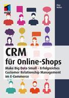 Olga Walter: CRM für Online-Shops