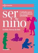 Eulàlia Torras de Beà: Ser niño