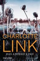 Charlotte Link: Das andere Kind ★★★★