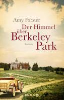 Amy Forster: Der Himmel über Berkeley Park ★★★★