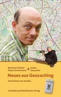 Bernhard Hoëcker: Neues aus Geocaching ★★★★