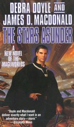 The Stars Asunder - A New Novel of the Mageworlds