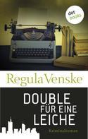 Regula Venske: Double für eine Leiche ★★★