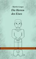 Martin Gorges: Die Herren des Eises