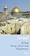 Gil Yaron: Lesereise Israel ★★★★