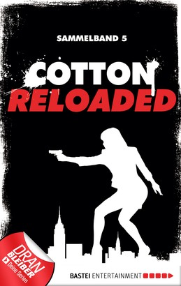 Cotton Reloaded - Sammelband 05