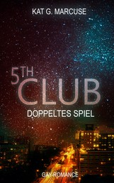 Fifth Club - Doppeltes Spiel