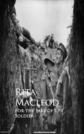 Rita Macleod: For the Sake of the Soldier