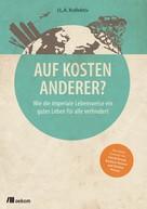 Thomas Kopp: Auf Kosten Anderer? ★★★