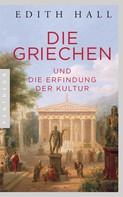 Edith Hall: Die Griechen ★★★★★