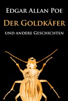 Edgar Allan Poe: Der Goldkäfer ★★★★