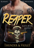 Bärbel Muschiol: Reaper. Golden Guns. Thunder und Violet ★★★★