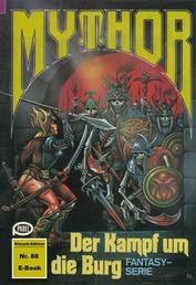 Mythor 88: Der Kampf um die Burg
