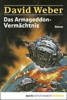 David Weber: Das Armageddon-Vermächtnis ★★★★
