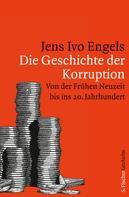 Prof. Dr. Jens Ivo Engels: Die Geschichte der Korruption