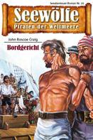John Roscoe Graig: Seewölfe - Piraten der Weltmeere 16 ★★★★
