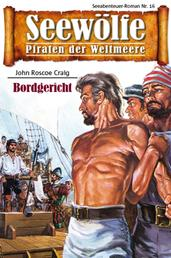 Seewölfe - Piraten der Weltmeere 16 - Bordgericht