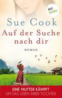Sue Cook: Auf der Suche nach dir