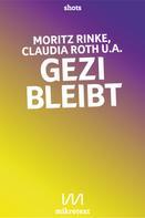 Moritz Rinke: Gezi bleibt