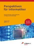 : Perspektiven für Informatiker 2017