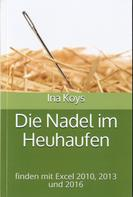 Ina Koys: Die Nadel im Heuhaufen