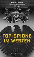Klaus Eichner: Top-Spione im Westen