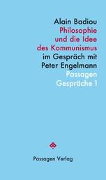 Philosophie und die Idee des Kommunismus - Im Gespräch mit Peter Engelmann