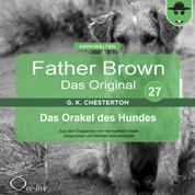 Father Brown 27 - Das Orakel des Hundes (Das Original)