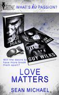 Sean Michael: Love Matters