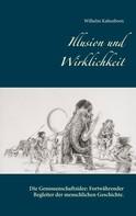 Wilhelm Kaltenborn: Illusion und Wirklichkeit