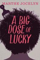 Marthe Jocelyn: A Big Dose of Lucky