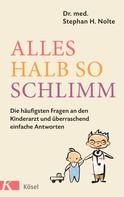 Stephan Heinrich Nolte: Alles halb so schlimm ★★★★