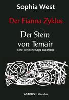 Sophia West: Der Fianna Zyklus: Der Stein von Temair