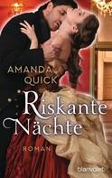 Amanda Quick: Riskante Nächte ★★★★
