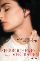 Catherine McKenzie: Zerbrochenes Vertrauen ★★★★