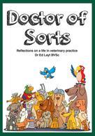 Dr Ed Layt BVSc: Doctor of Sorts