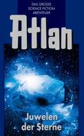 Rainer Castor: Atlan 16: Juwelen der Sterne (Blauband) ★★★